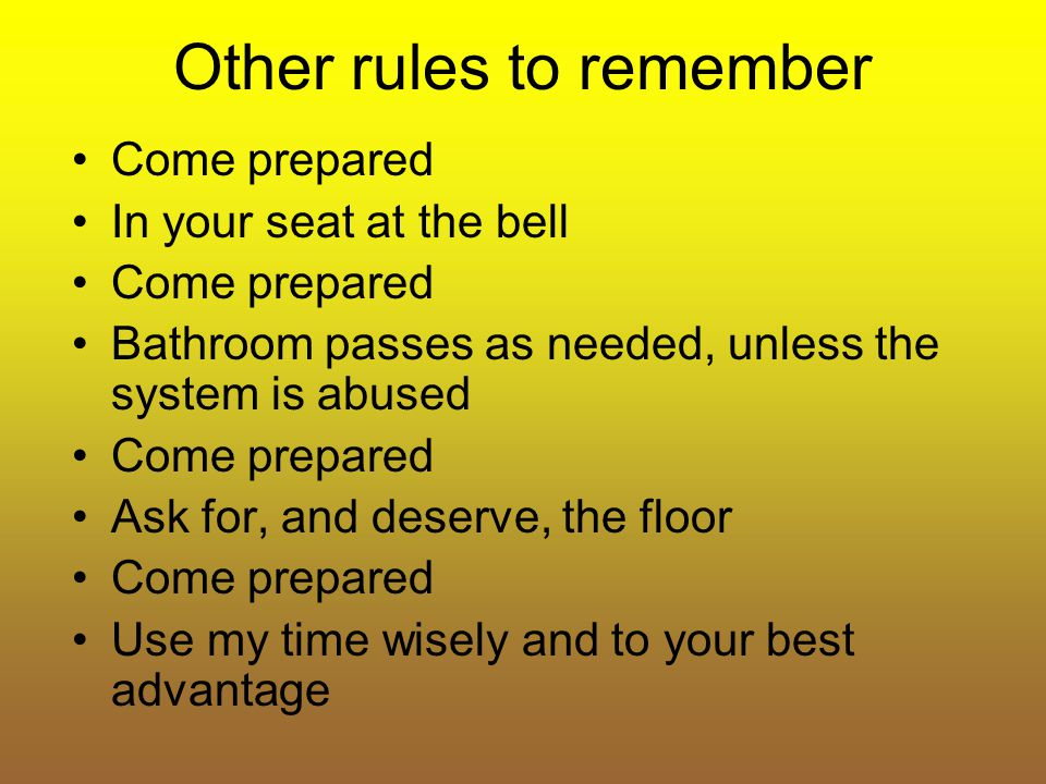 Other rules to remember