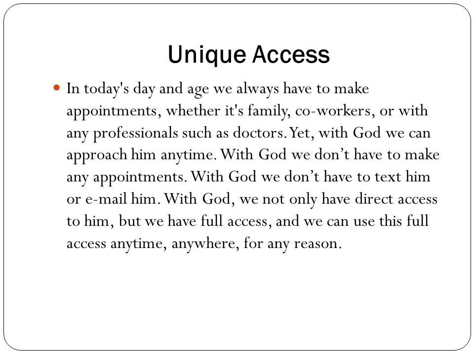 Unique Access