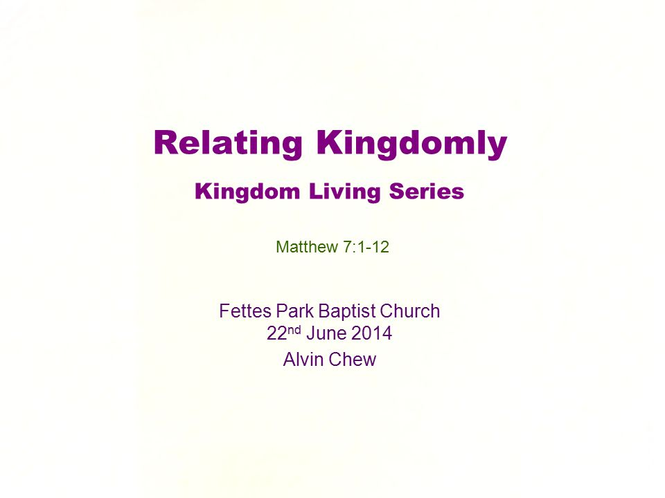 Relating Kingdomly Kingdom Living Series