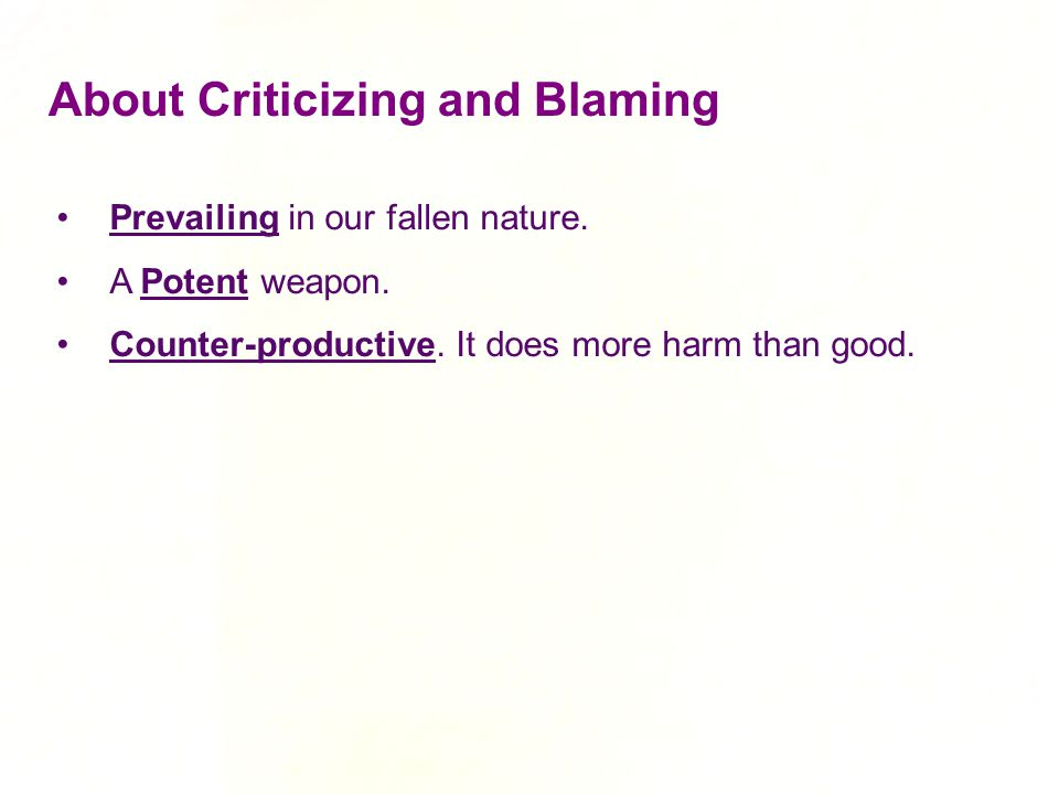 About Criticizing and Blaming