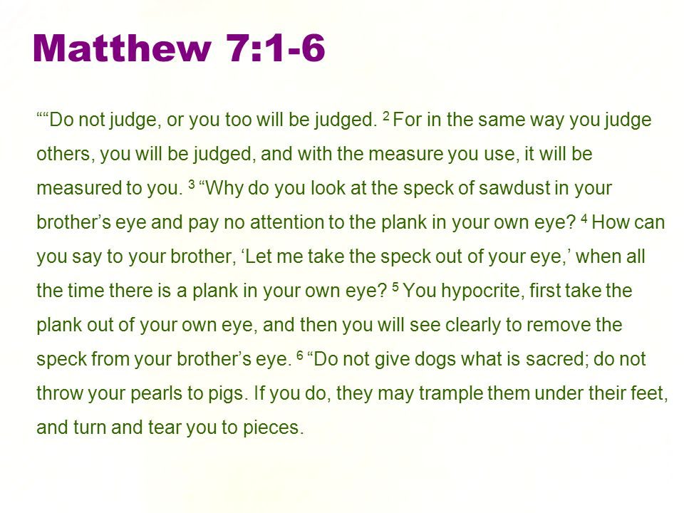 Matthew 7:1-6
