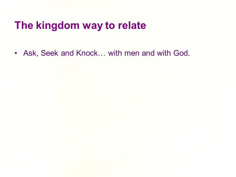 The kingdom way to relate
