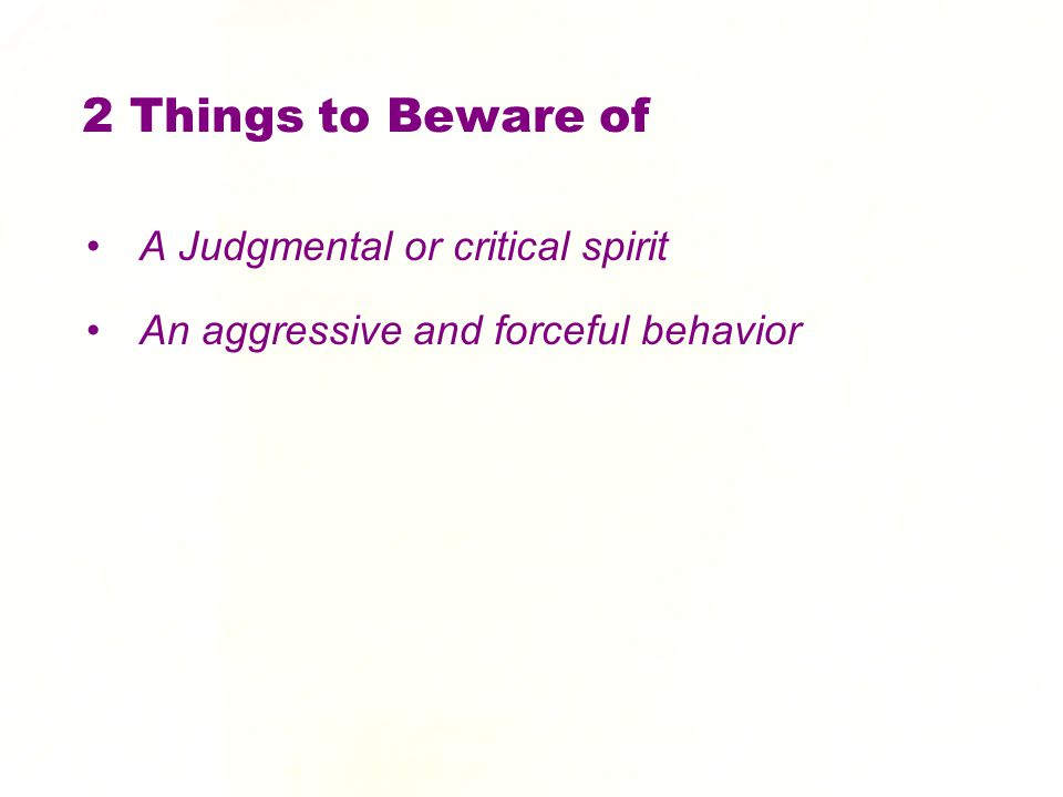 2 Things to Beware of A Judgmental or critical spirit