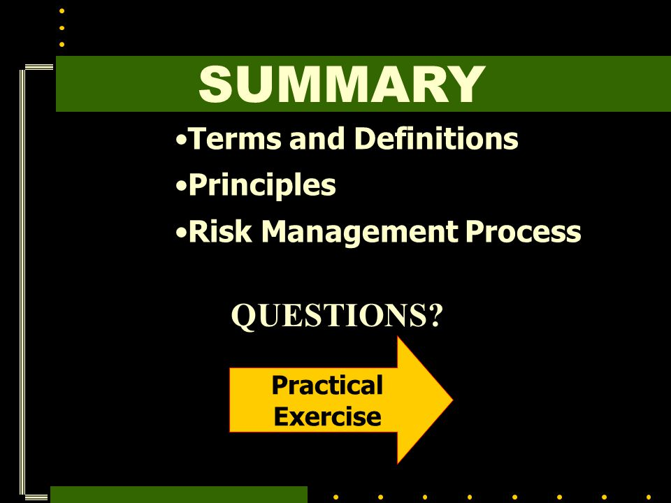 SUMMARY QUESTIONS Terms and Definitions Principles