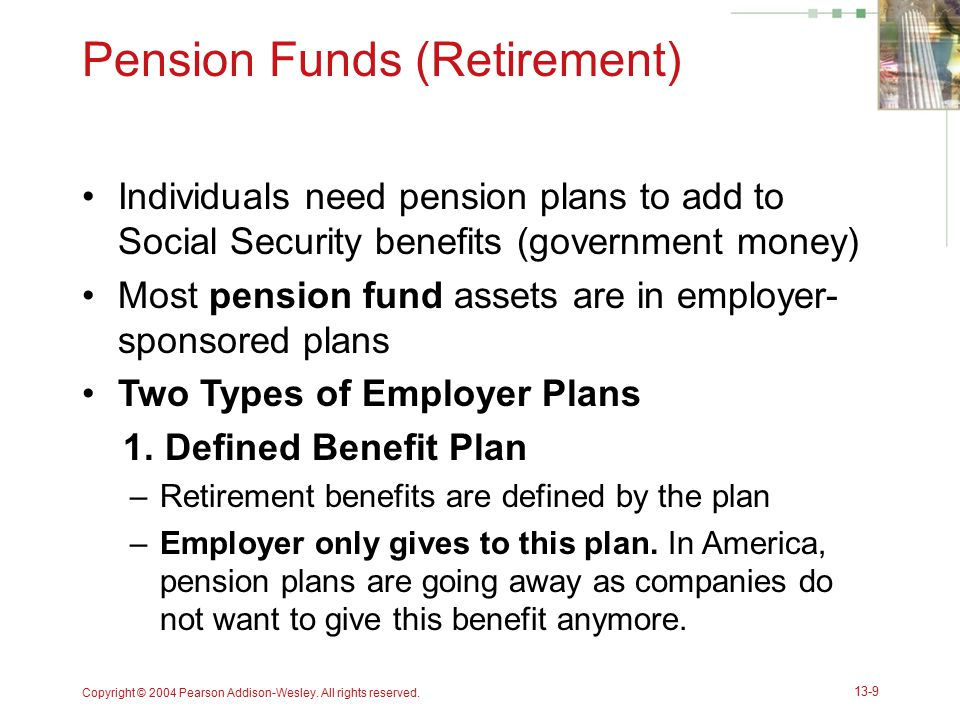 Pension Funds (Retirement)