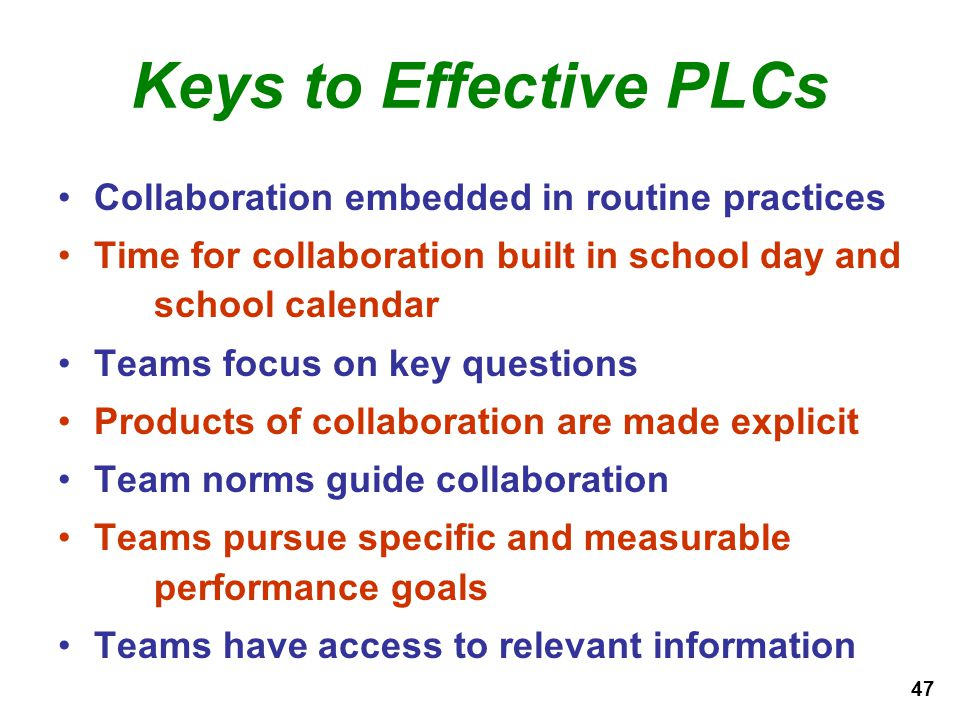 Keys to Effective PLCs Collaboration embedded in routine practices