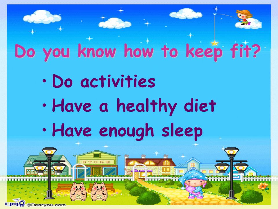 Do you know how to keep fit