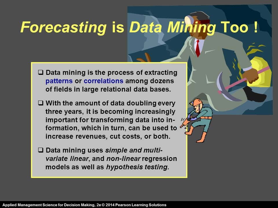 Forecasting is Data Mining Too !