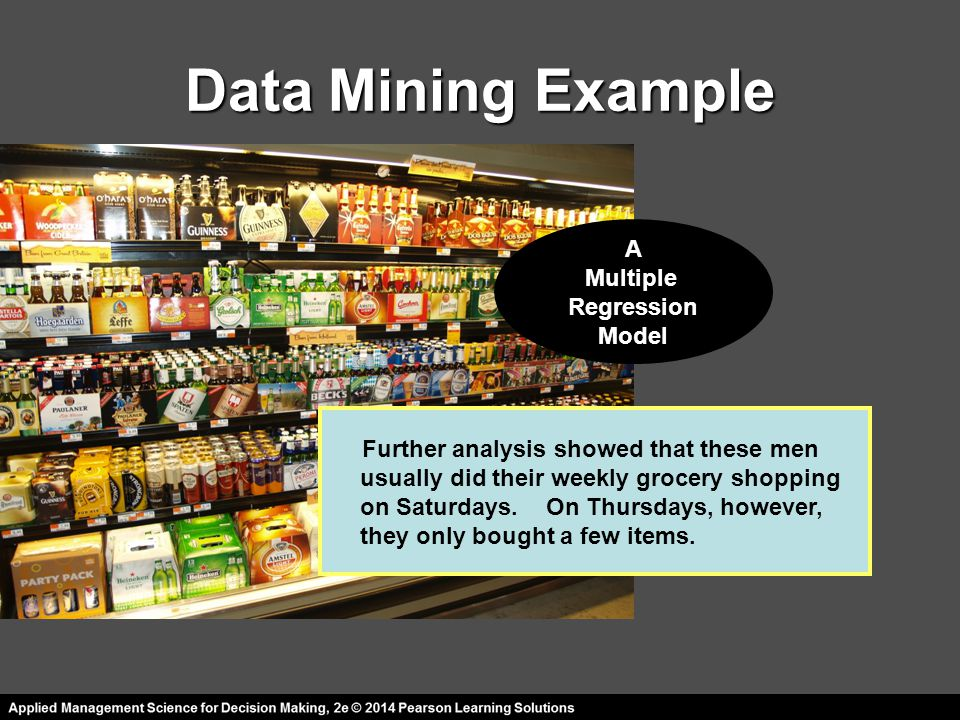 Data Mining Example Further analysis showed that these men A Multiple