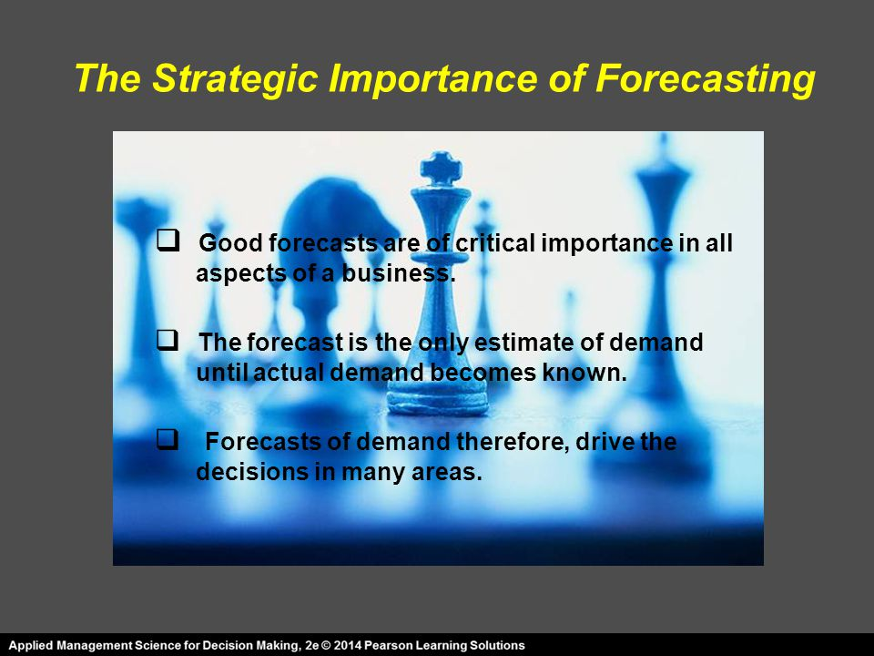 The Strategic Importance of Forecasting