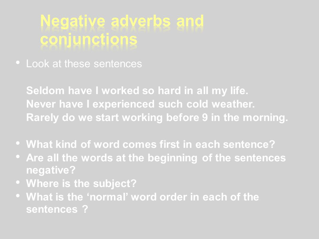 Negative adverbs and conjunctions