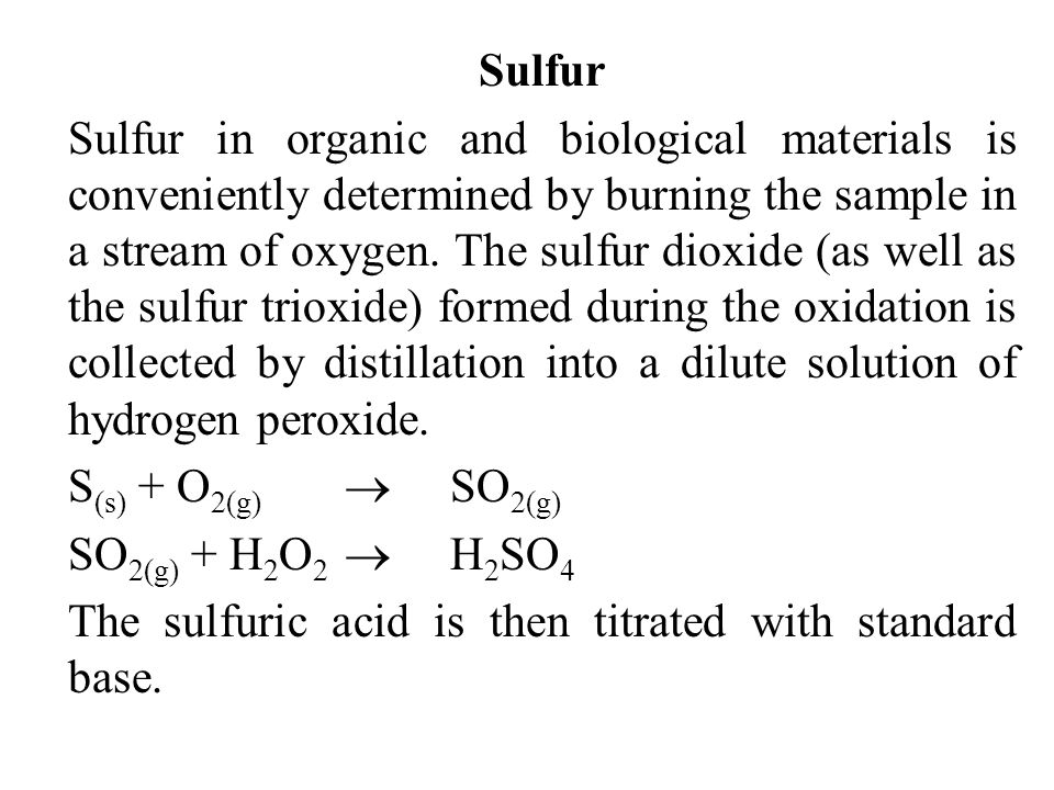 The sulfuric acid is then titrated with standard base.