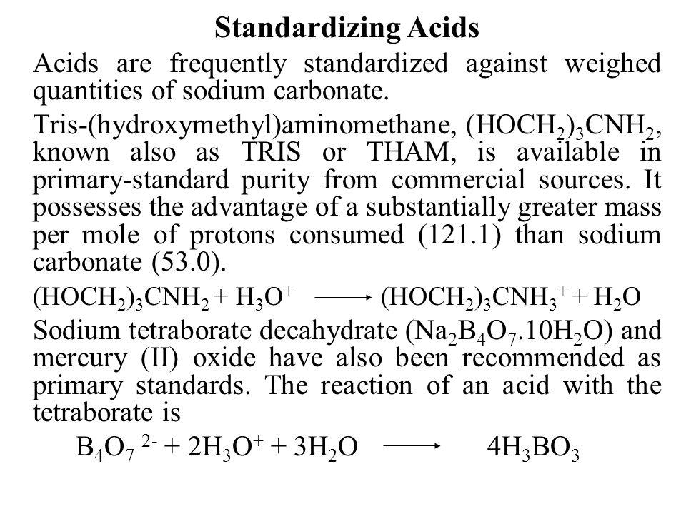 (HOCH2)3CNH2 + H3O+ (HOCH2)3CNH3+ + H2O