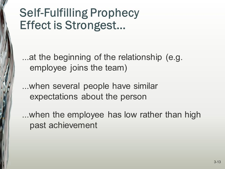 Self-Fulfilling Prophecy Effect is Strongest...