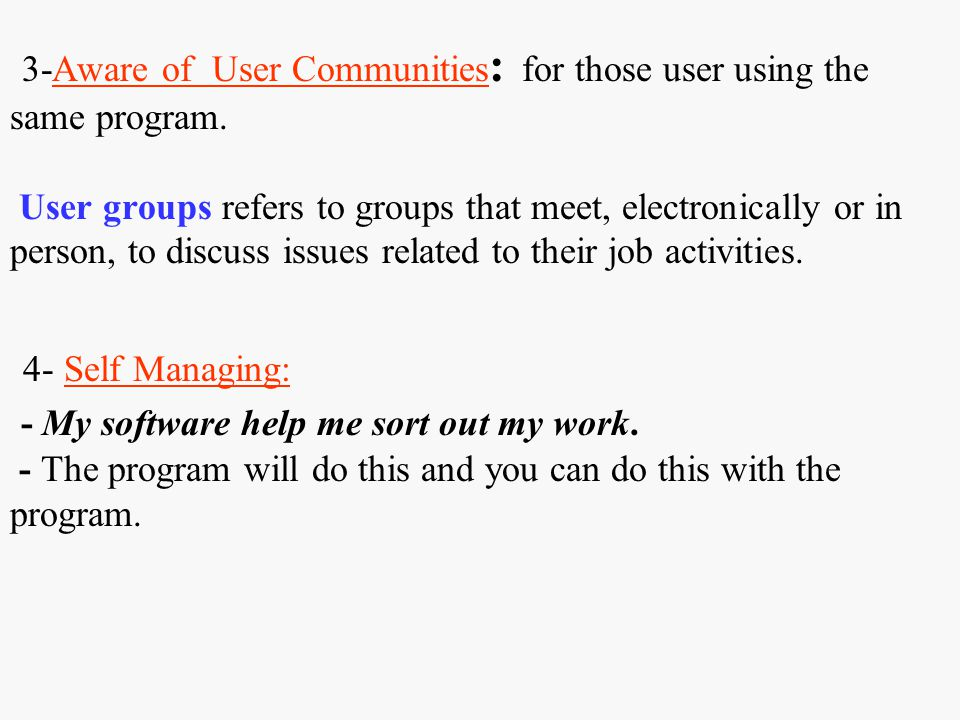 3-Aware of User Communities: for those user using the same program