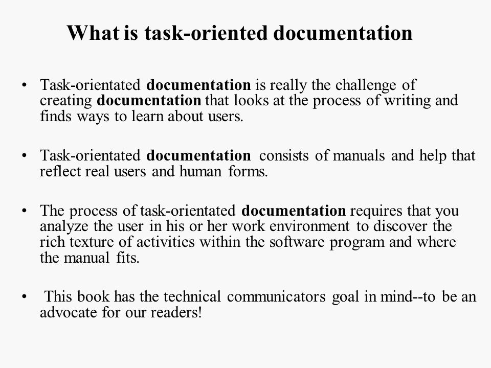 What is task-oriented documentation