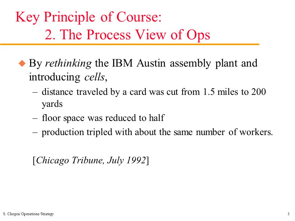 Key Principle of Course: 2. The Process View of Ops