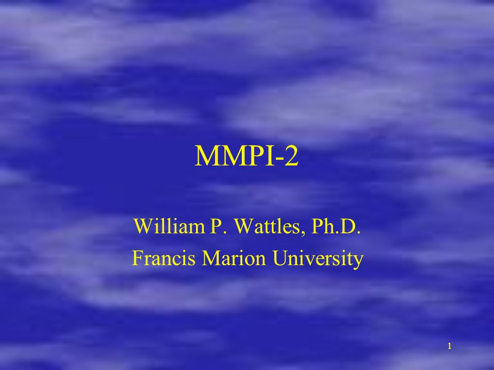 William P. Wattles, Ph.D. Francis Marion University