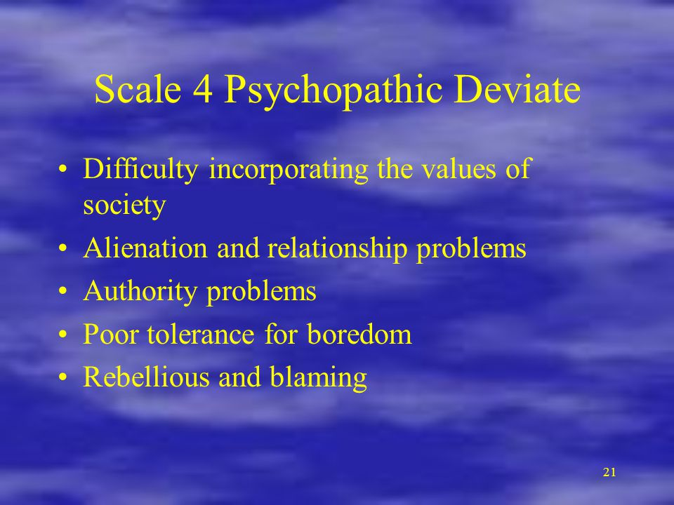 Scale 4 Psychopathic Deviate