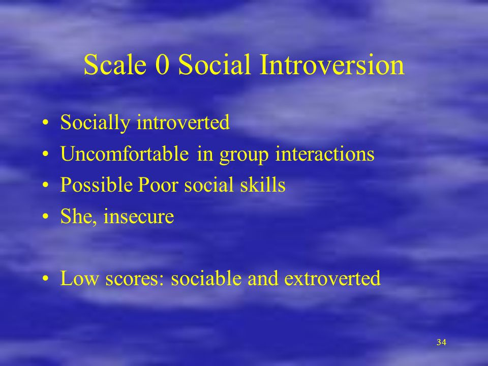 Scale 0 Social Introversion