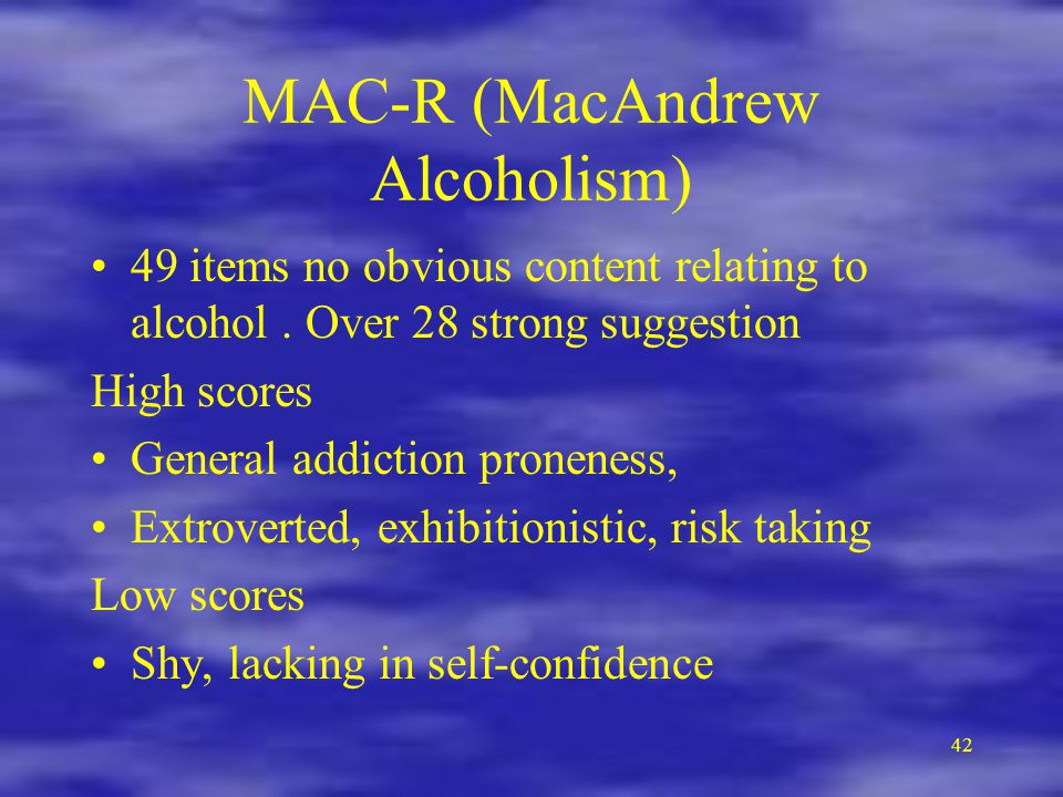 MAC-R (MacAndrew Alcoholism)