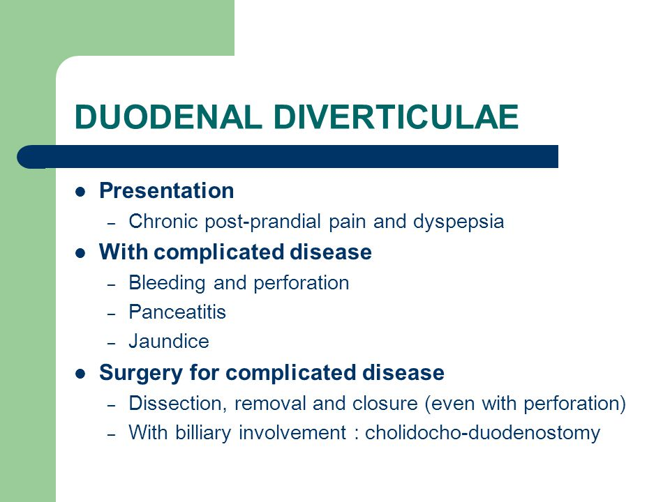 DUODENAL DIVERTICULAE