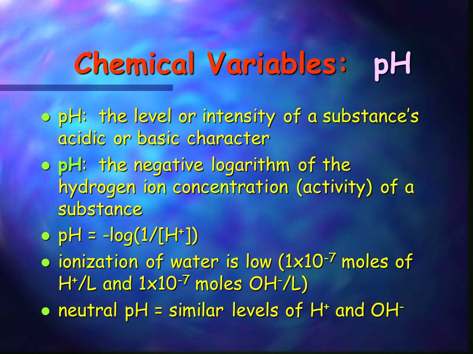 Chemical Variables: pH