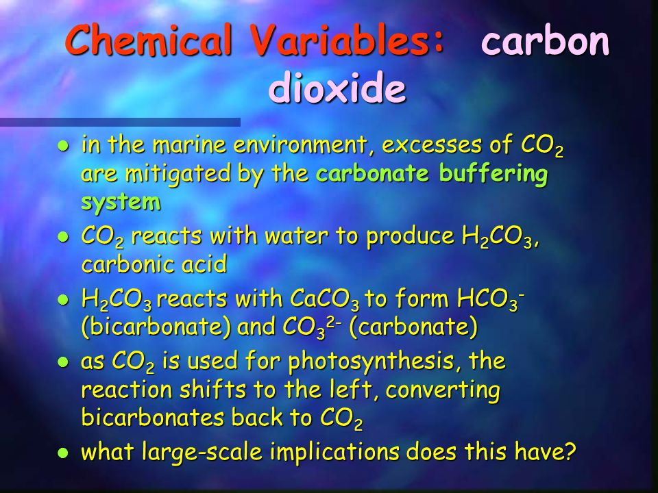 Chemical Variables: carbon dioxide