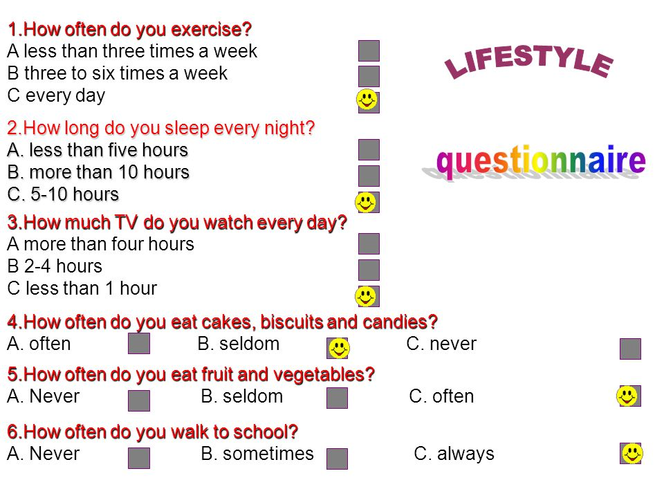 LIFESTYLE questionnaire 1.How often do you exercise