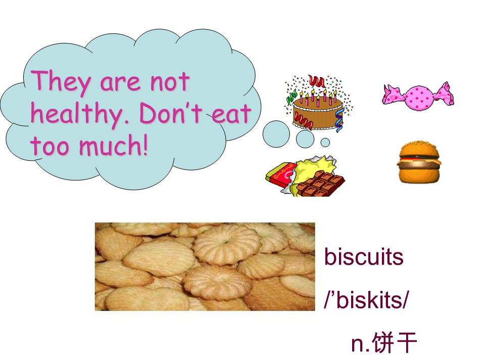 They are not healthy. Don't eat too much!