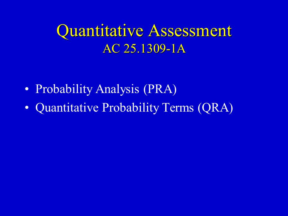 Quantitative Assessment AC 25.1309-1A
