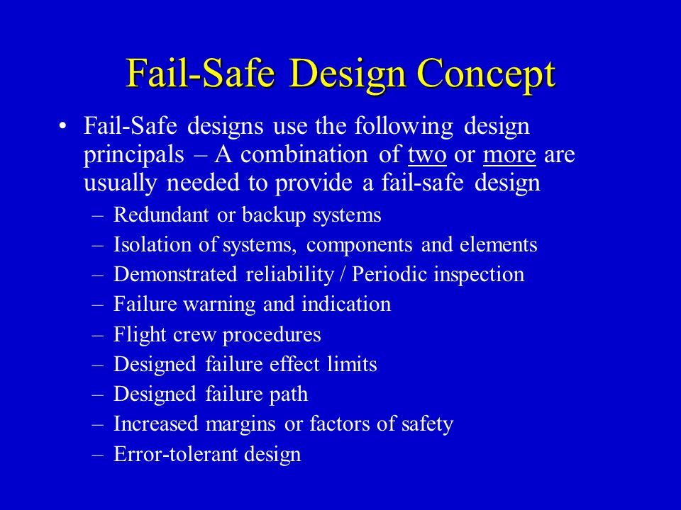 Fail-Safe Design Concept