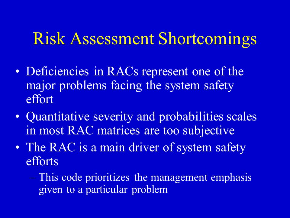 Risk Assessment Shortcomings