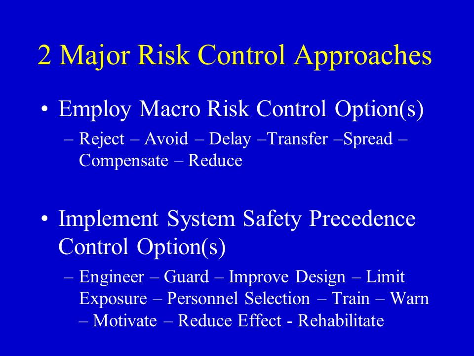 2 Major Risk Control Approaches