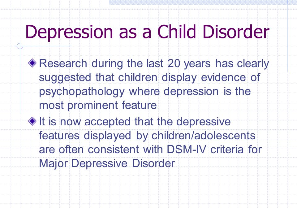 Depression as a Child Disorder