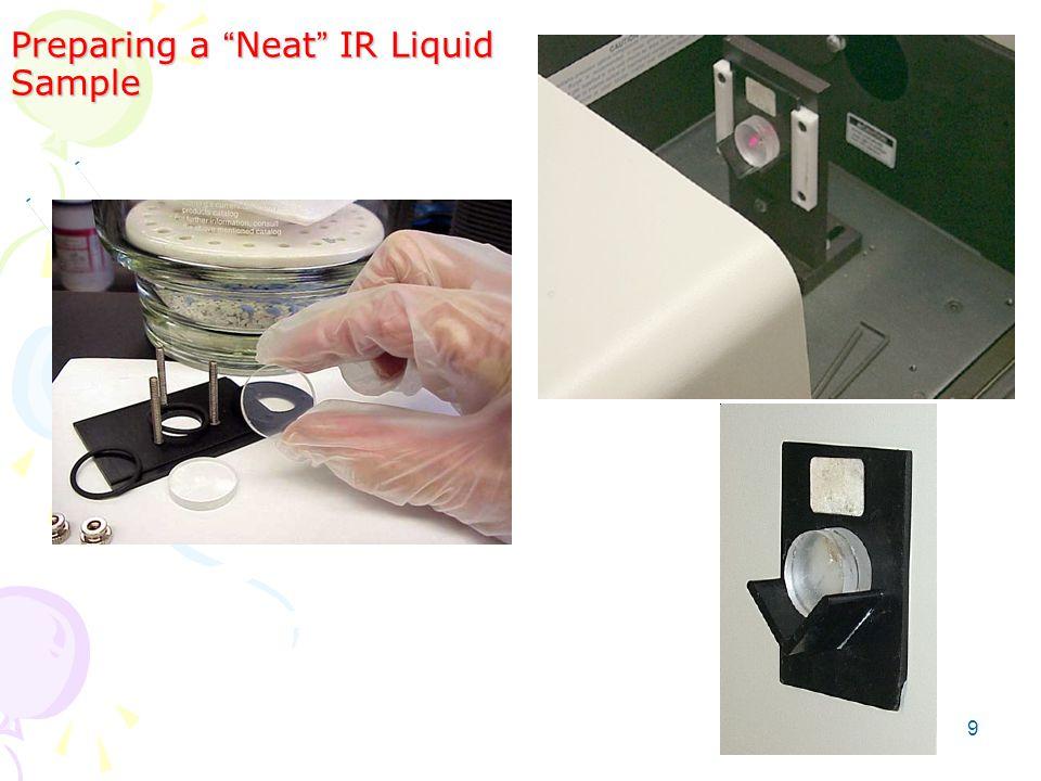 Preparing a Neat IR Liquid Sample