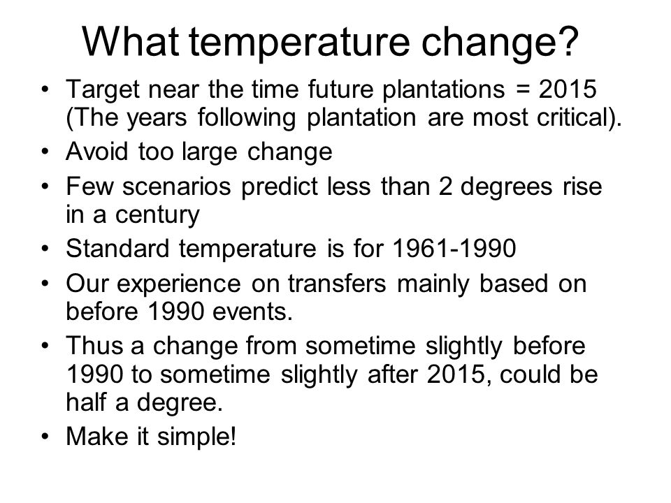 What temperature change