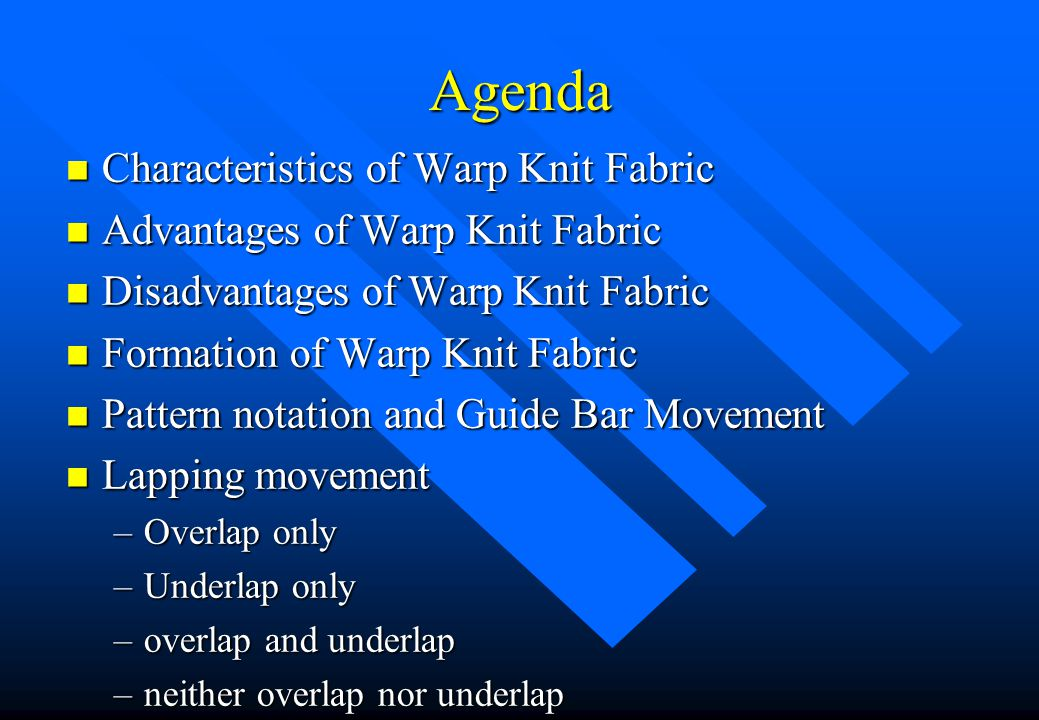 Agenda Characteristics of Warp Knit Fabric
