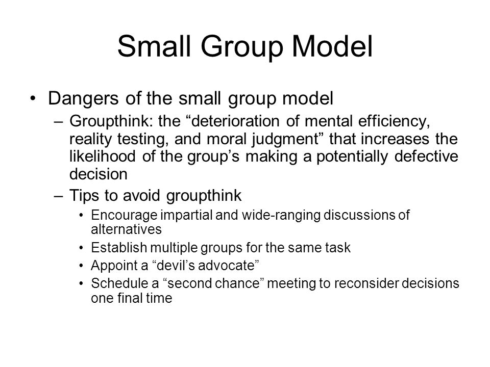 Small Group Model Dangers of the small group model