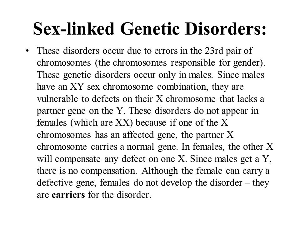 Sex-linked Genetic Disorders: