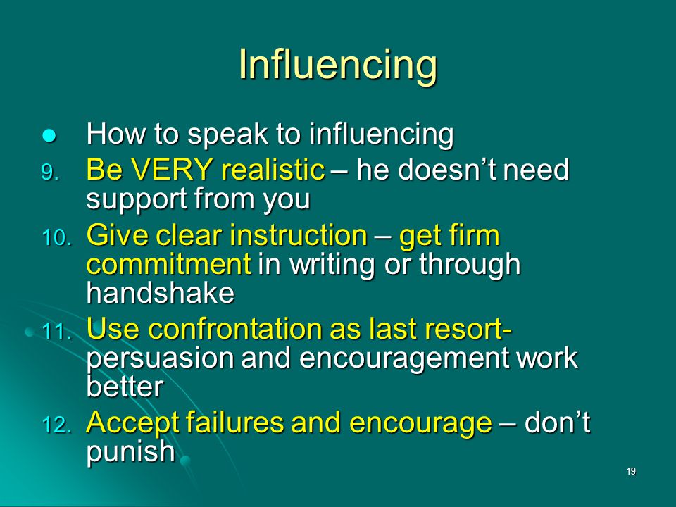 Influencing How to speak to influencing
