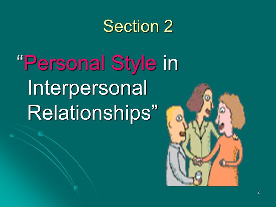 Personal Style in Interpersonal Relationships