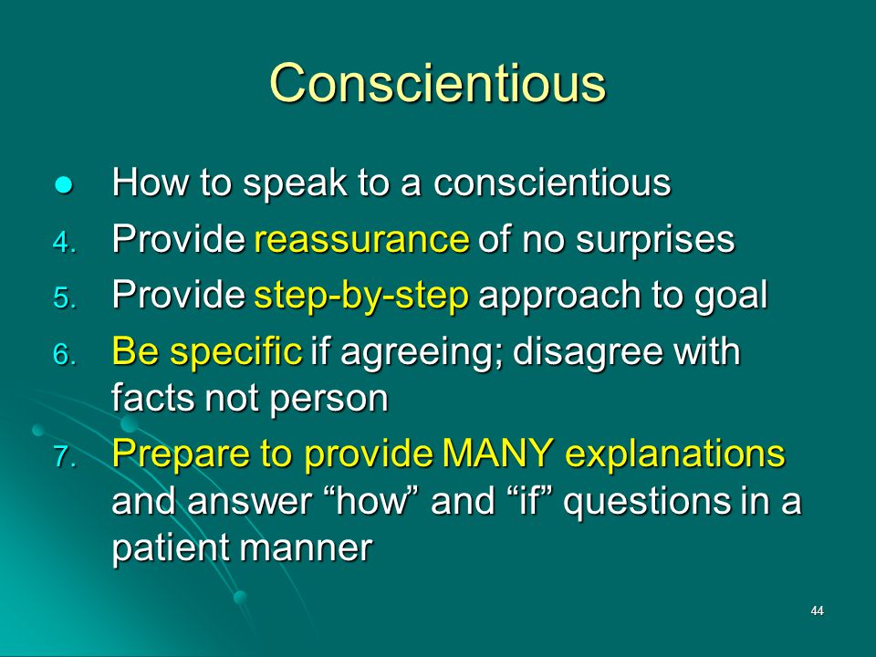 Conscientious How to speak to a conscientious