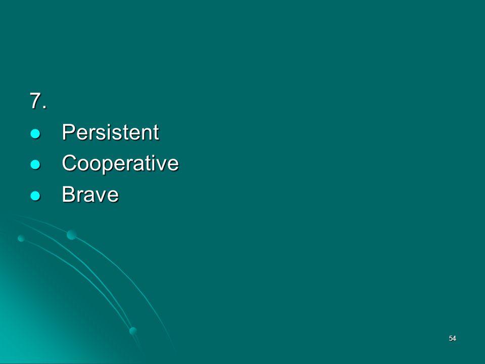 7. Persistent Cooperative Brave