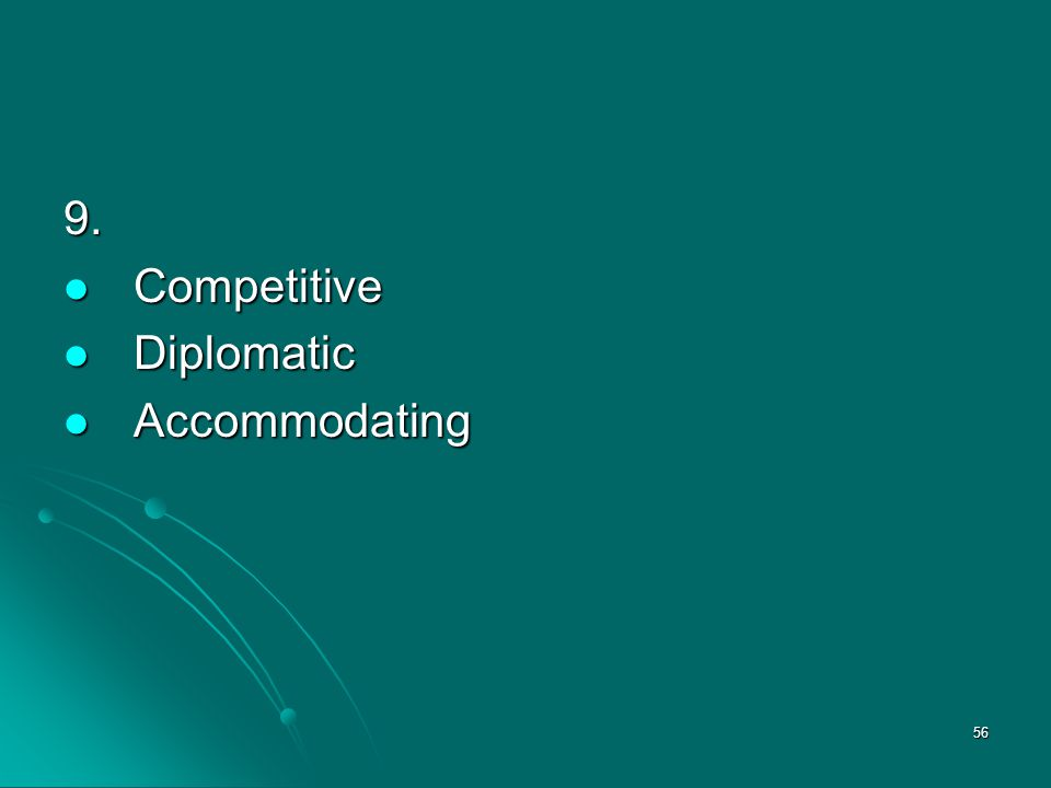 9. Competitive Diplomatic Accommodating