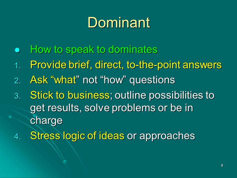 Dominant How to speak to dominates