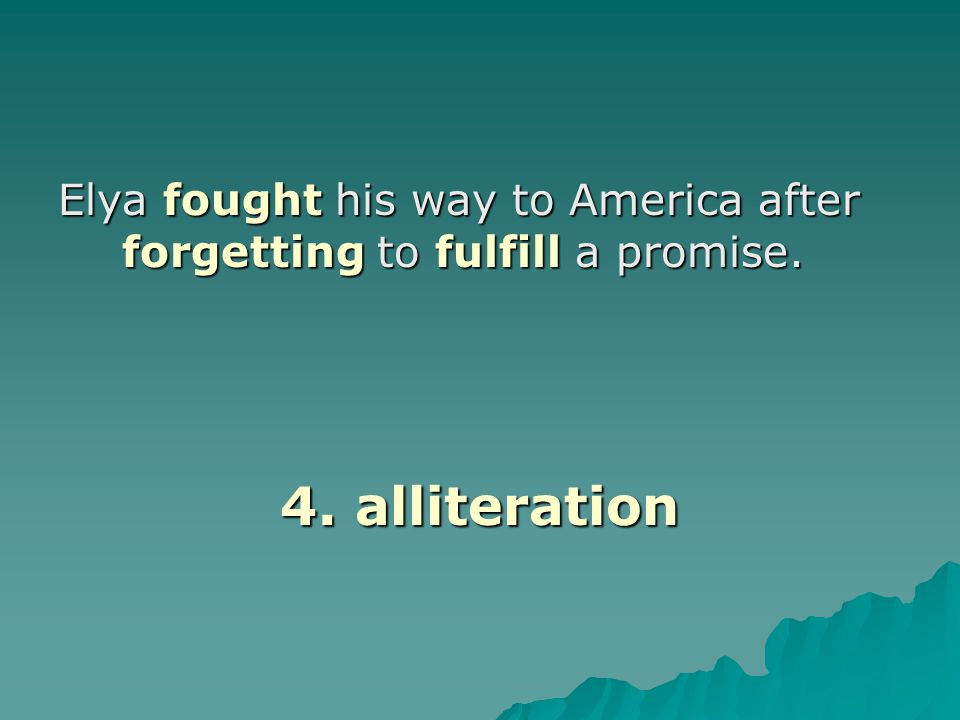 Elya fought his way to America after forgetting to fulfill a promise.