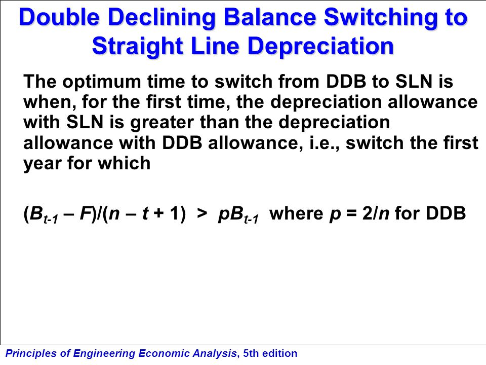 Double Declining Balance Switching to Straight Line Depreciation