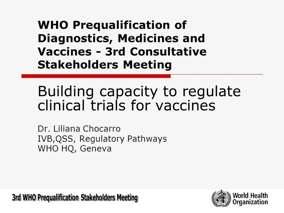 3rd WHO Prequalification Stakeholders Meeting