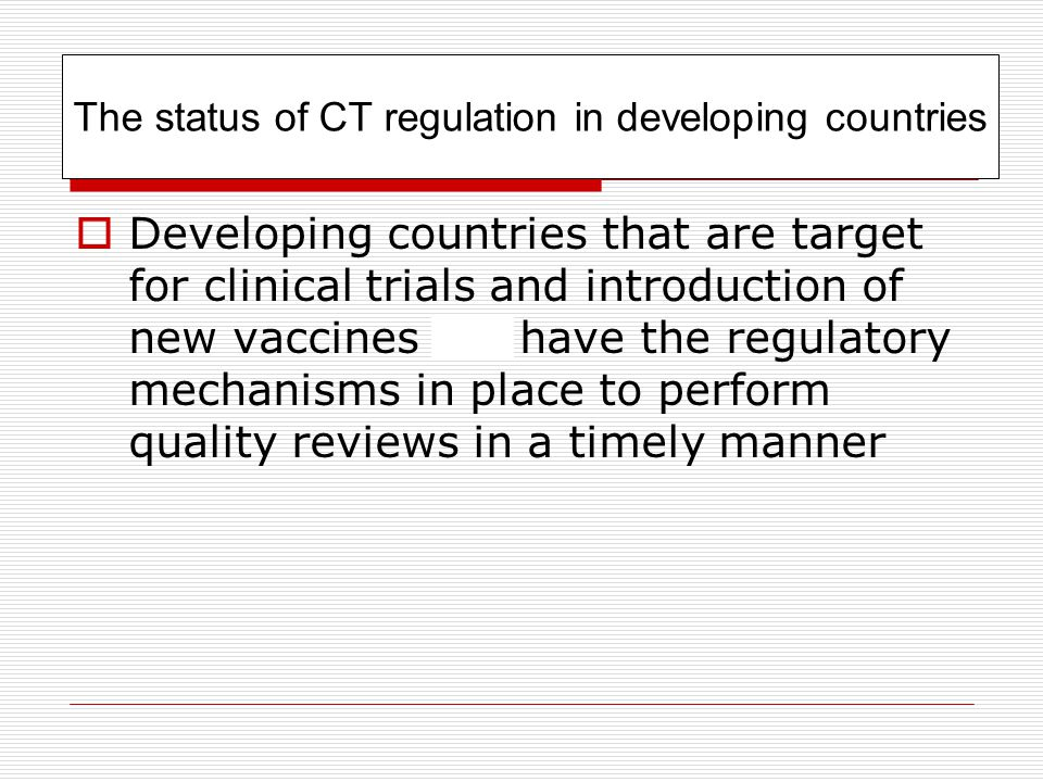 The status of CT regulation in developing countries